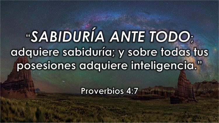 Proverbios 4.7