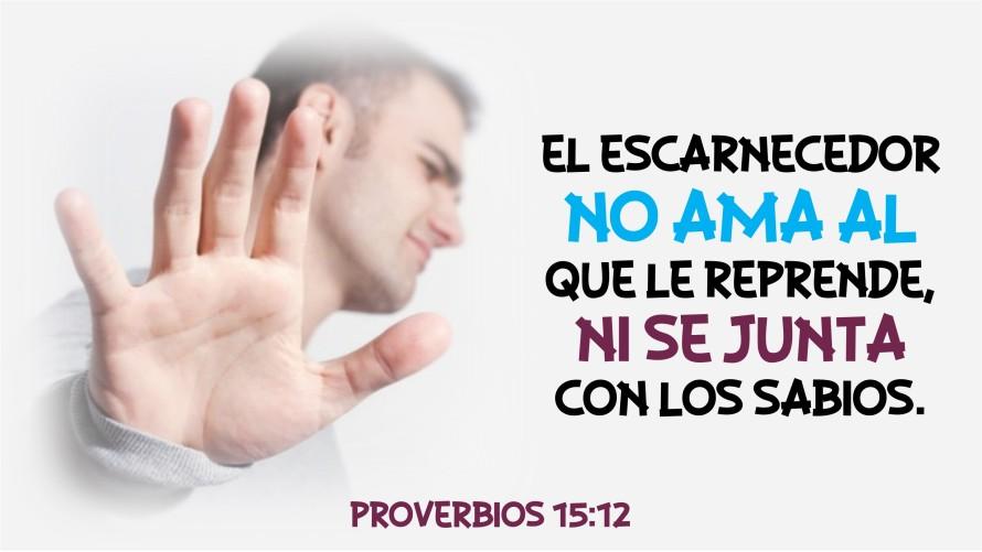 Proverbios 15.12