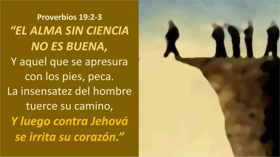 Proverbios 19.2-3
